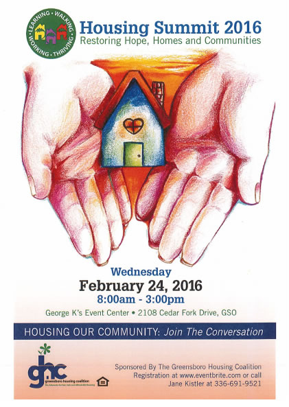 Wednesday, Feb. 24, 2016, 8 a.m. to 3 p.m., George K Event Center, 2108 Cedar Fork Drive, Greensboro, sponsored by the Greensboro Housing Coalition
