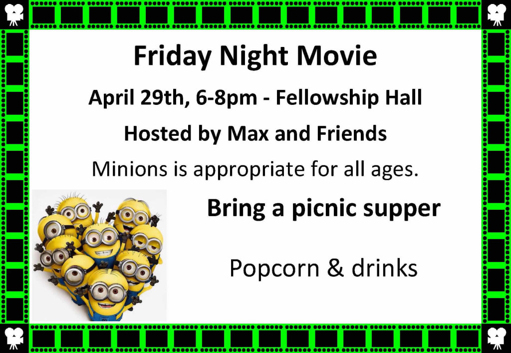 College Place UMC Movie Night: 4/29/16, 6 p.m., Minions
